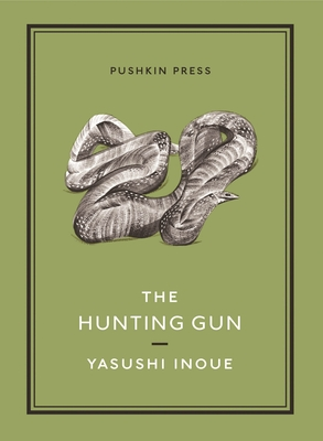 The Hunting Gun - Inoue, Yasushi, and Emmerich, Michael (Translated by), and Zhu, Ping (Designer)