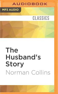 The Husband's Story - Collins, Norman