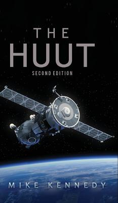 The Huut: Second Edition - Kennedy, Mike