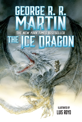 The Ice Dragon - Martin, George R R