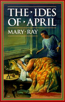 The Ides of April - Ray, Mary