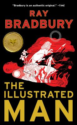 The Illustrated Man - Bradbury, Ray