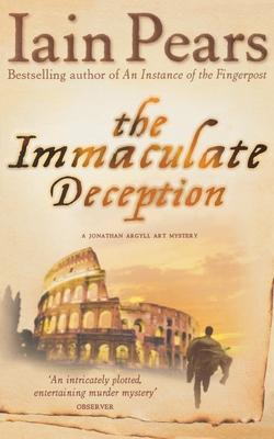 The Immaculate Deception - Pears, Iain