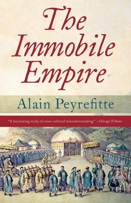 The Immobile Empire - Peyrefitte, Alain
