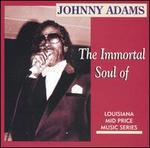 The Immortal Soul of Johnny Adams