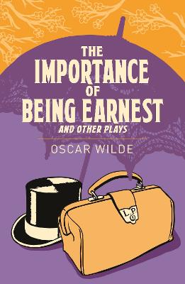 The Importance of Being Earnest and Other Plays - Wilde, Oscar