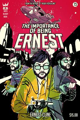 The Importance of Being Ernest - Cline, Ernest