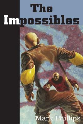 The Impossibles - Phillips, Mark