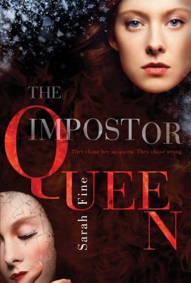 The Impostor Queen - Fine, Sarah