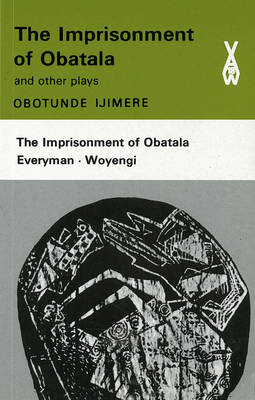 The Imprisonment of Obtala - Ijimere, Obotunde, and Ajimere, Cbotunde, and Beier, T Vlli
