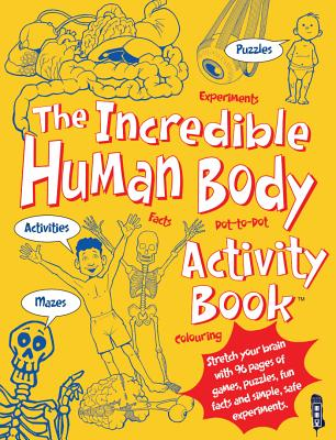 The Incredible Human Body Activity Book - Green, Jen, Dr.
