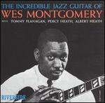 The Incredible Jazz Guitar of Wes Montgomery [Remastered]