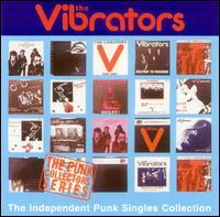The Independent Punk Singles - The Vibrators