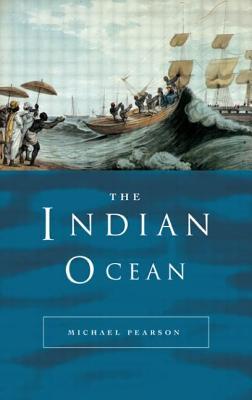 The Indian Ocean - Pearson, Michael