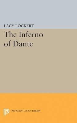 The Inferno of Dante - Margolis, Maxine L., and Lockert, Lacy (Translated by)