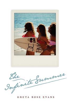 The Infinite Summer - Evans, Greta Rose