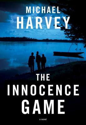 The Innocence Game - Harvey, Michael T