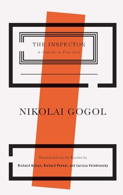 The Inspector: A Comedy in Five Acts - Gogol, Nikolai Vasil'evich
