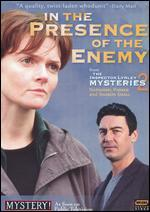 The Inspector Lynley Mysteries: In the Presence of the Enemy