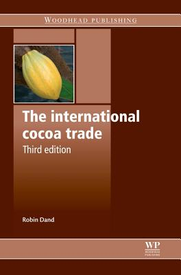 The International Cocoa Trade - Dand, Robin