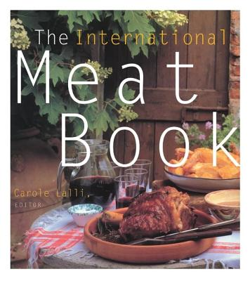 The International Meat Book - Lalli, Carole