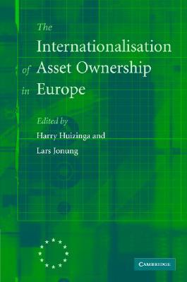 The Internationalisation of Asset Ownership in Europe - Huizinga, Harry (Editor)