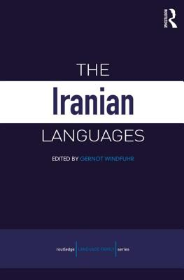 The Iranian Languages - Windfuhr, Gernot L. (Editor)