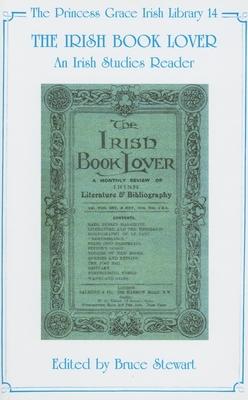 The Irish Book Lover: An Irish Studies Reader - Stewart, Bruce (Editor)