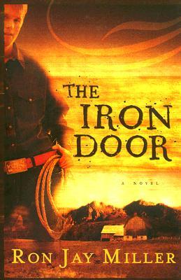 The Iron Door - Miller, Ron Jay