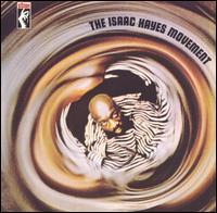 The Isaac Hayes Movement - Isaac Hayes