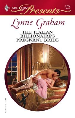 The Italian Billionaire's Pregnant Bride - Graham, Lynne
