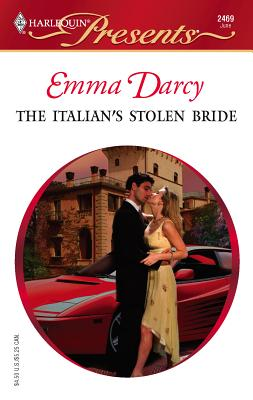 The Italian's Stolen Bride - Darcy, Emma