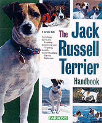 The Jack Russell Terrier Handbook - Coile, D Caroline, PhD