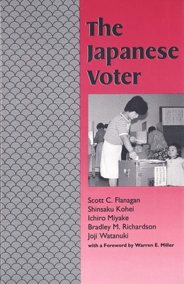 The Japanese Voter - Flanagan, Scott C, Professor, and Kohei, Shinsaku, Professor, and Miyake, Ichiro, Professor
