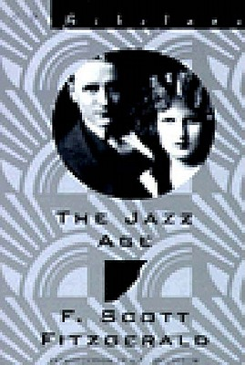 The Jazz Age: Essays - Fitzgerald, F Scott, and Doctorow, E L, Mr. (Introduction by)
