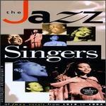 The Jazz Singers 1919-1994