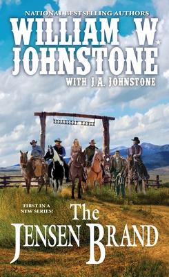 The Jensen Brand - Johnstone, William W, and Johnstone, J A