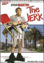 The Jerk [Anniversary Edition]