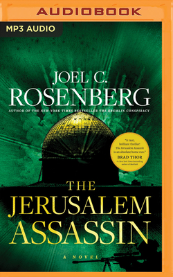 The Jerusalem Assassin - Rosenberg, Joel C, and Guidall, George (Read by)