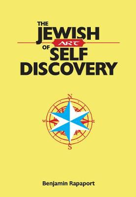 The Jewish Art of Self Discovery - Rapaport, Benjamin