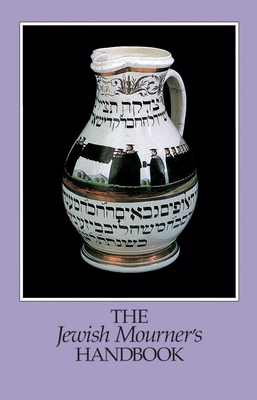 The Jewish Mourner's Handbook - Cutter, William, Rabbi, PhD, and Behrman House, Inc Staff, and Kay, Terry (Editor)
