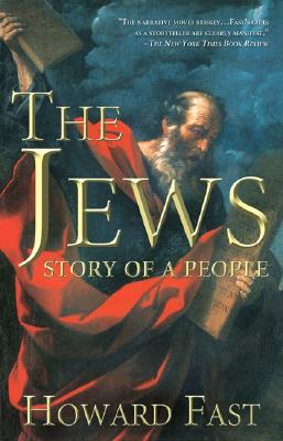 The Jews: Story of a People - Fast, Howard
