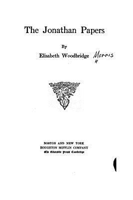 The Jonathan Papers - Woodbridge, Elisabeth