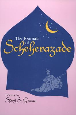 The Journals of Scheherazade - St Germain, Sheryl