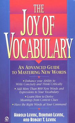 The Joy of Vocabulary - Levine, Harold, and Levine, Robert T, and Levine, Norman