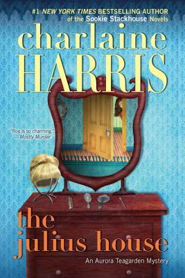 The Julius House - Harris, Charlaine