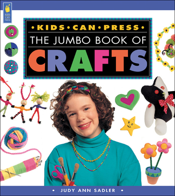 The Jumbo Book of Crafts - Sadler, Judy Ann