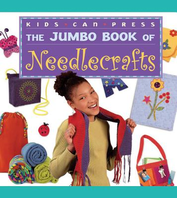 The Jumbo Book of Needlecrafts - Sadler, Judy Ann, and Kinsler, Gwen Blakley, and Young, Jackie