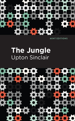 The Jungle - Sinclair, Upton, and Editions, Mint (Contributions by)