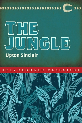 The Jungle - Sinclair, Upton